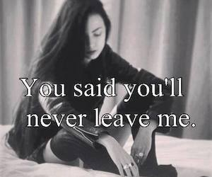 sad, leave, and quote image