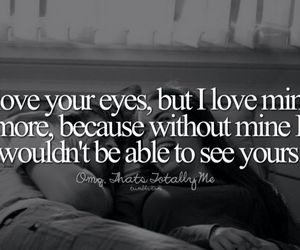 eyes, see, and love image