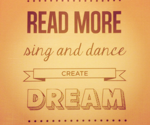 Dream, dance, and sing image