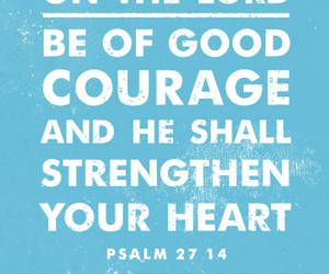 courage, god, and heart image