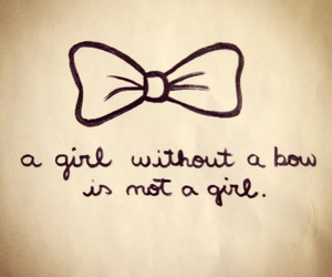 bow, girl, and quote image