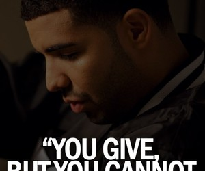 Drake, give, and quote image