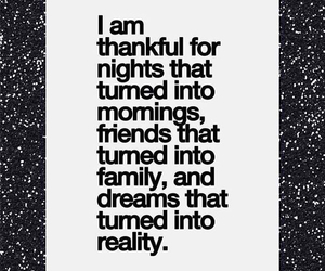 Dream, thankful, and friends image