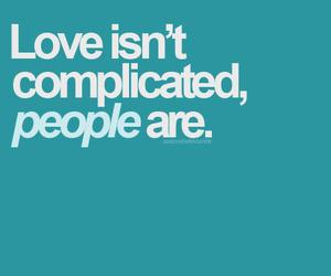 love, people, and complicated image