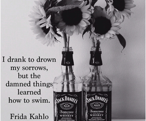 drink, frida kahlo, and quotes image