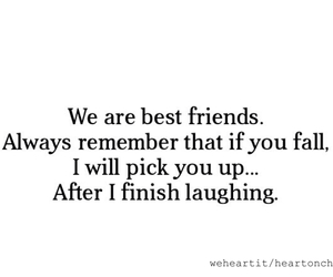 quote, best friends, and funny image