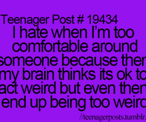 teenager post, true, and weird image
