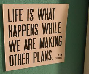 life, quote, and plan image