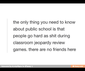 funny, school, and so true image
