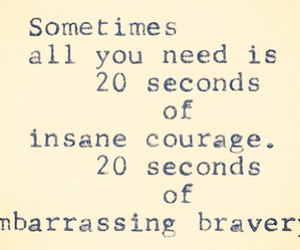 quotes, courage, and bravery image