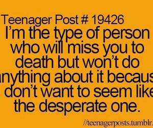 teenager post, desperate, and quotes image