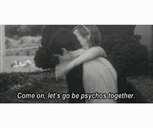 Psycho, quote, and emma watson image