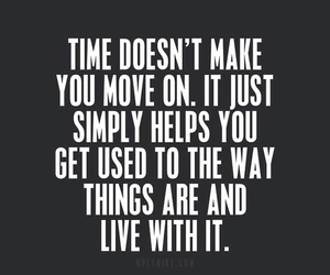 move on, time, and helps image