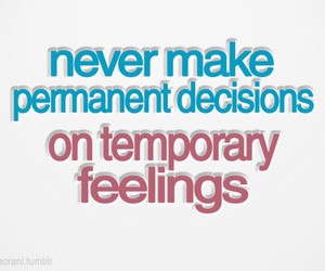 decisions, feelings, and quote image
