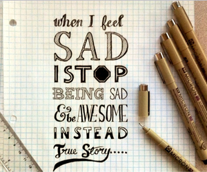 sad, awesome, and quote image