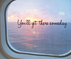 quote, someday, and sunset image