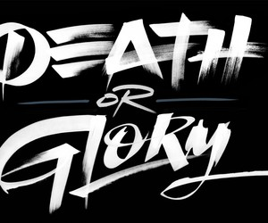 death, glory, and typography image