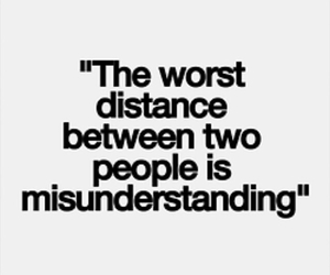 quotes, distance, and misunderstanding image