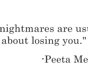 peeta mellark, nightmare, and quote image