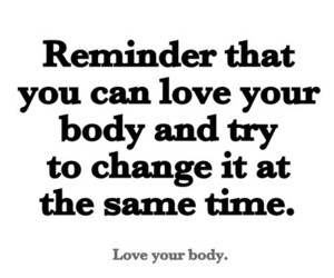 fitness, quotes, and body image