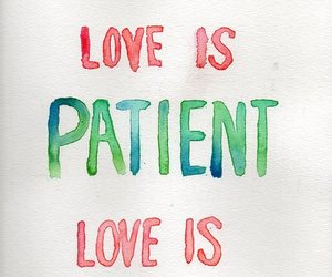 love, kind, and patient image