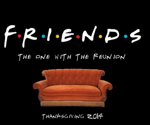 friends, f.r.i.e.n.d.s, and reunion image