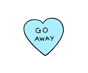 go away, heart, and quotes image