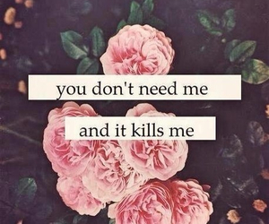 kill, flowers, and quote image