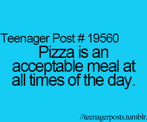 teenager post, pizza, and quote image