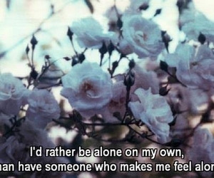 alone, quote, and flowers image