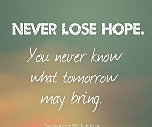 hope, quote, and tomorrow image