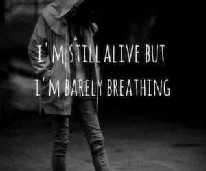 sad, quote, and alive image