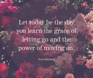 quotes, move on, and today image