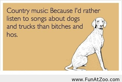 Funny saying about Country music - Funny Picture