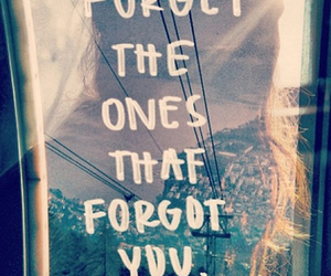 forget, quote, and life image