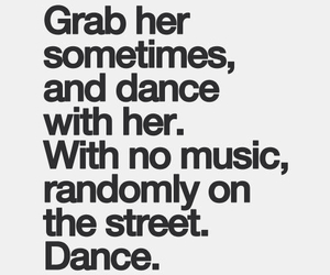 dance, love, and quote image