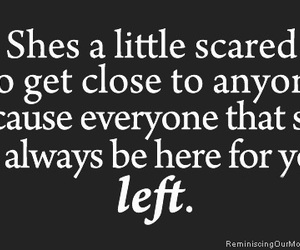 left, quote, and scared image
