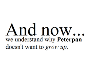 peterpan, peter pan, and grow up image