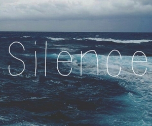 silence, sea, and ocean image