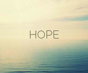 hope, sea, and text image