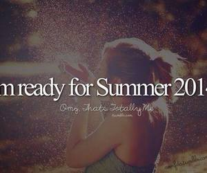 summer, 2014, and ready image