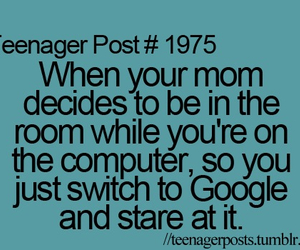 google, teenager post, and mom image