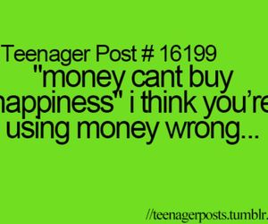 teenager post, money, and text image