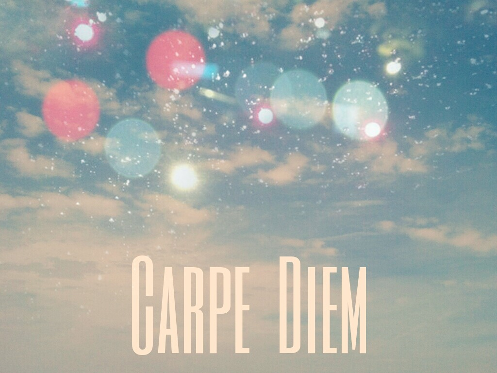 carpe diem discovered by •g e o r g i n a on we heart it