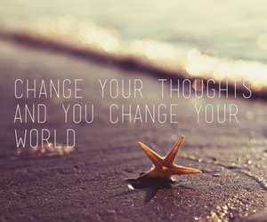 change, world, and thoughts image