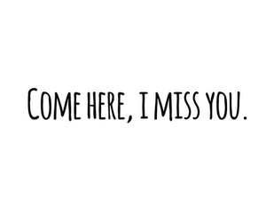 quote, love, and i miss you image