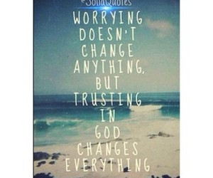 god, quote, and trust image