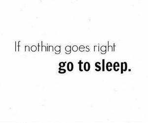 sleep, quote, and Right image