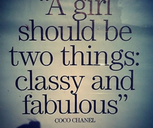 classy, fabulous, and quote image