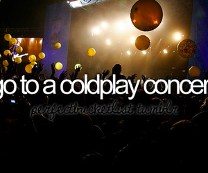 coldplay, concert, and before i die image